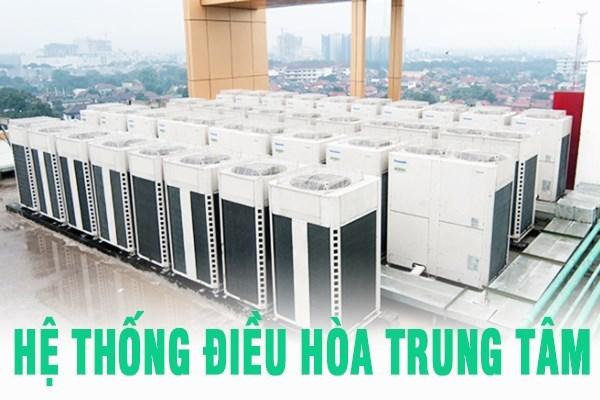 he-thong-dieu-hoa-trung-tam