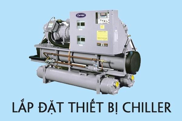 lap-dat-thiet-bi-chiller